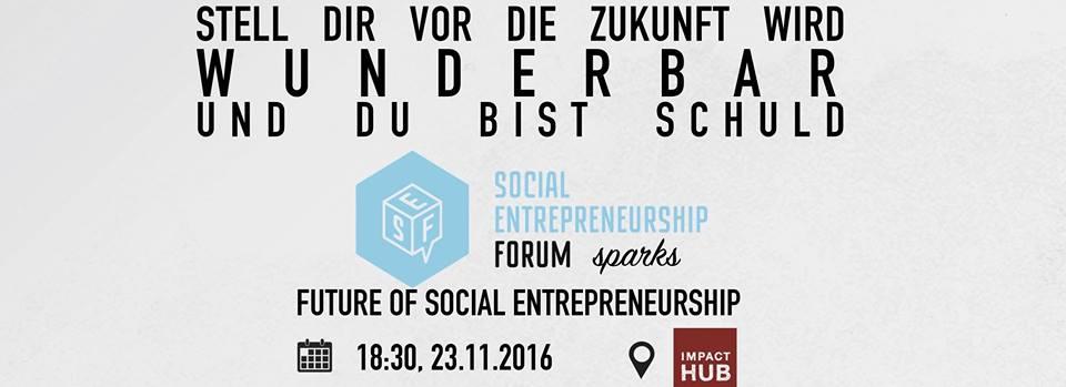 SEF sparks - Future of Social Entrepreneurship